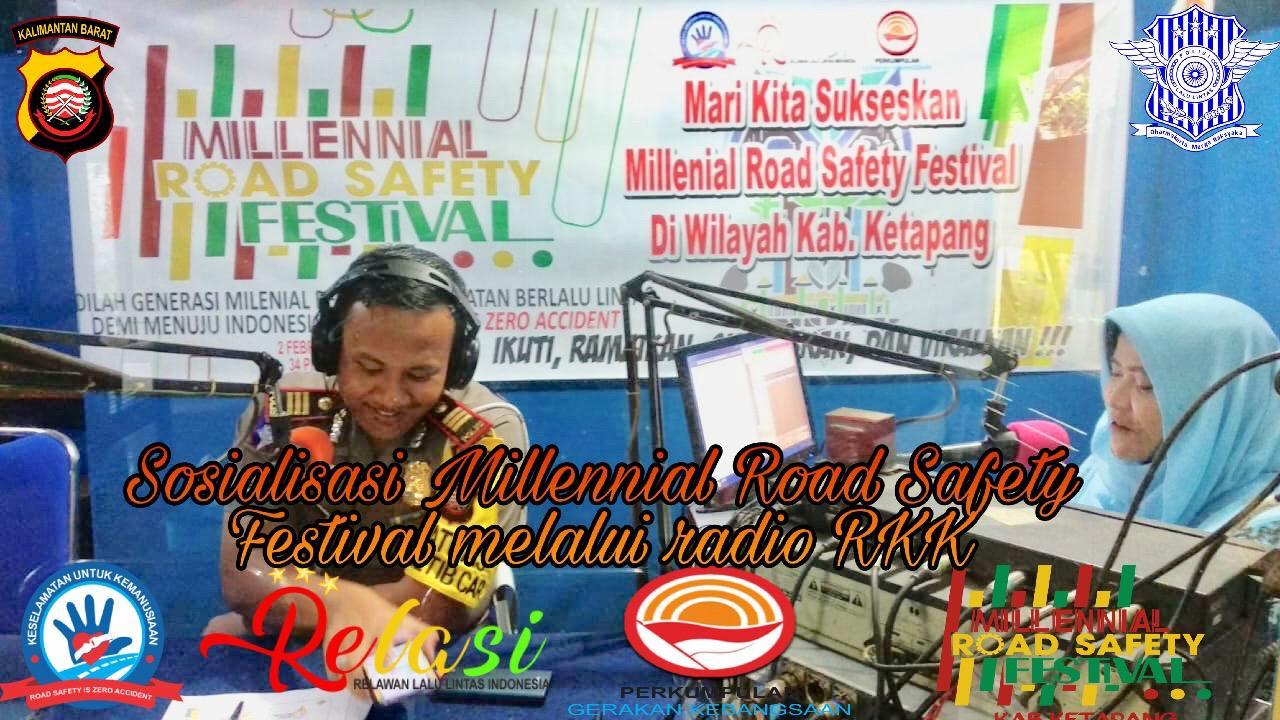 KASAT LANTAS POLRES KETAPANG SOSIALISASIKAN KEGIATAN MILLENNIAL ROAD SAFETY FESTIVAL MELALUI RADIO R